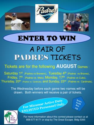 A PAIR OF PADRES TICKETS