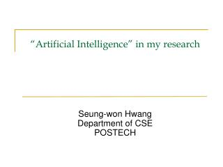 """Artificial Intelligence"" in my research"