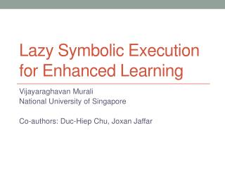 Lazy Symbolic Execution for Enhanced Learning