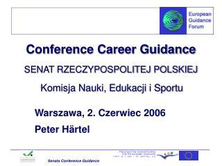 Conference Career Guidance SENAT RZECZYPOSPOLITEJ POLSKIEJ Komisja Nauki, Edukacji i Sportu