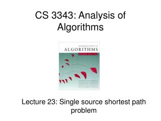 CS 3343: Analysis of Algorithms