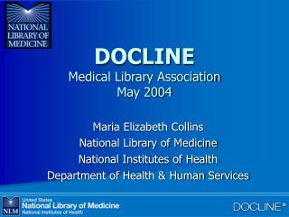 DOCLINE Medical Library Association May 2004