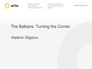 The Balkans: Turning the Corner