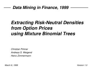 Extracting Risk-Neutral Densities from Option Prices using Mixture Binomial Trees