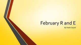 February R and E