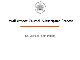 Wall Street Journal Subscription Process