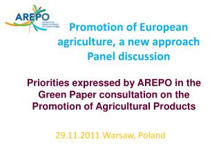 Promotion of  European  agriculture, a new  approach Panel discussion