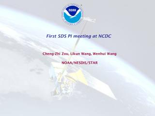 First SDS PI meeting at NCDC