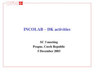 INCOLAB – DK activities