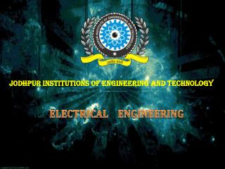 JODHPUR INSTITUTIONS OF ENGINEERING AND TECHNOLOGY