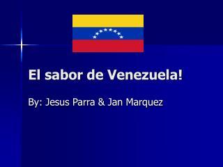El sabor de Venezuela!