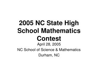 2005 NC State High School Mathematics Contest