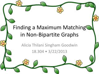Finding a Maximum Matching in Non-Bipartite Graphs