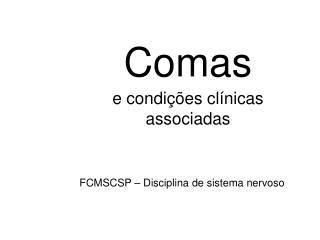 Comas e condições clínicas associadas