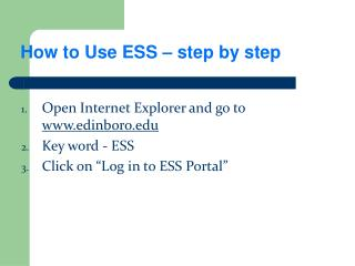 How to Use ESS – step by step