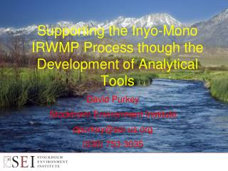 Supporting the Inyo-Mono IRWMP Process though the Development of Analytical Tools