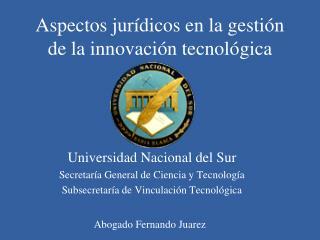 Aspectos jurídicos en la gestión de la innovación tecnológica
