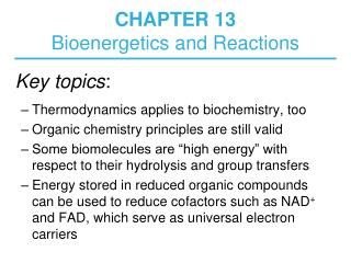 CHAPTER 13 Bioenergetics and Reactions