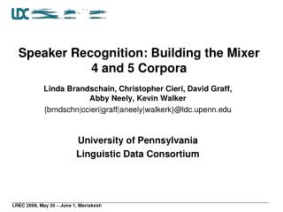Speaker Recognition: Building the Mixer 4 and 5 Corpora