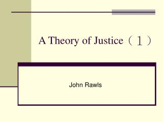 A Theory of Justice (1)