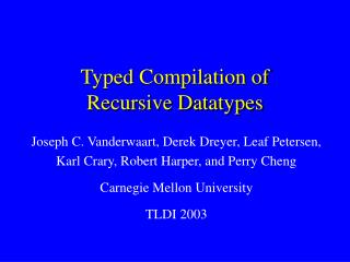 Typed Compilation of Recursive Datatypes
