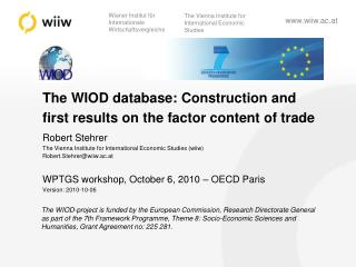 The WIOD database: Construction and  first results on the factor content of trade