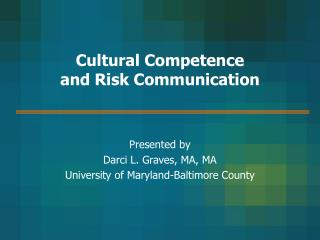 Cultural Competence  and Risk Communication