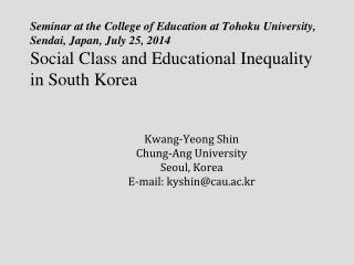 Kwang-Yeong Shin Chung-Ang University Seoul, Korea  E-mail: kyshin@cau.ac.kr