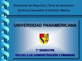 Simulación de Negocios y Toma de decisiones Business Simulation & Decision Making