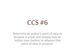 CCS #6