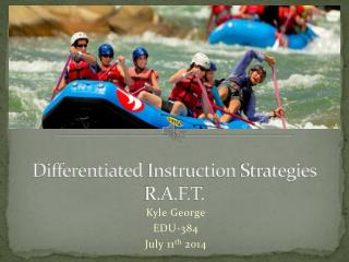 Differentiated  Instruction  Strategies R.A.F.T.
