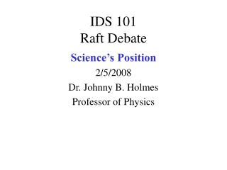 IDS 101 Raft Debate