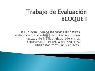 Trabajo de Evaluación  BLOQUE I