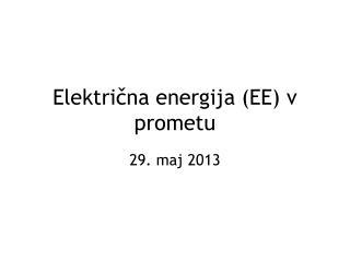 Električna energija (EE) v prometu