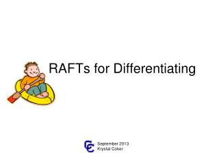 RAFTs for Differentiating