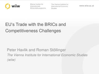 EU's Trade with the BRICs and Competitiveness Challenges