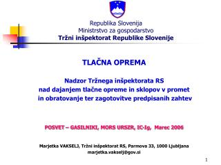 Republika Slovenija Ministrstvo za gospodarstvo Tr ni in pektorat Republike Slovenije