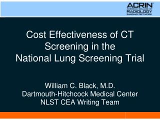 Cost Effectiveness of CT Screening in the National Lung Screening Trial