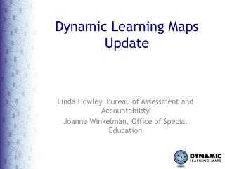 Dynamic Learning Maps  Update