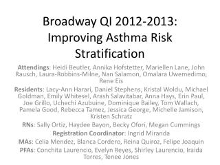 Broadway QI 2012-2013: Improving Asthma Risk Stratification