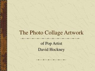 The Photo Collage Artwork