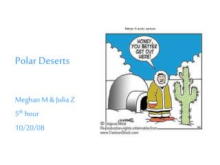 Polar Deserts