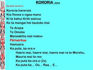 KORORIA  –D/C/A Ka puta, ka ora e Kororia hareruia Kia Ihowa o ngaa mano Ki te kahui Ariki wairua