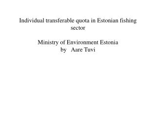 FISHING ACT 16. Restriction of commercial fishing opportunities
