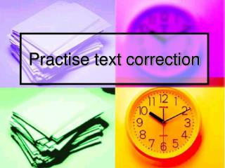 Practise text correction