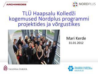 TLÜ Haapsalu Kolledži kogemused Nordplus programmi projektides ja võrgustikes