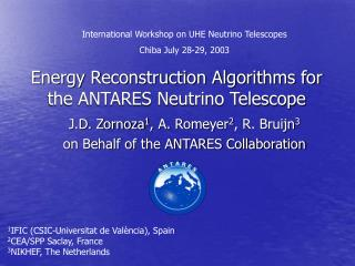 Energy Reconstruction Algorithms for the ANTARES Neutrino Telescope