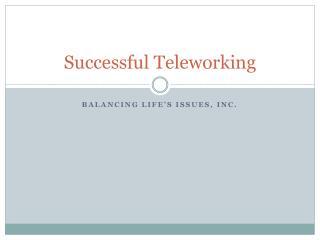 Successful Teleworking