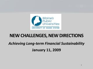 NEW CHALLENGES, NEW DIRECTIONS