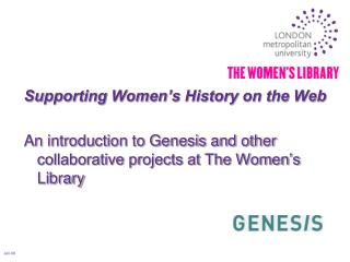 Supporting Women�s History on the Web
